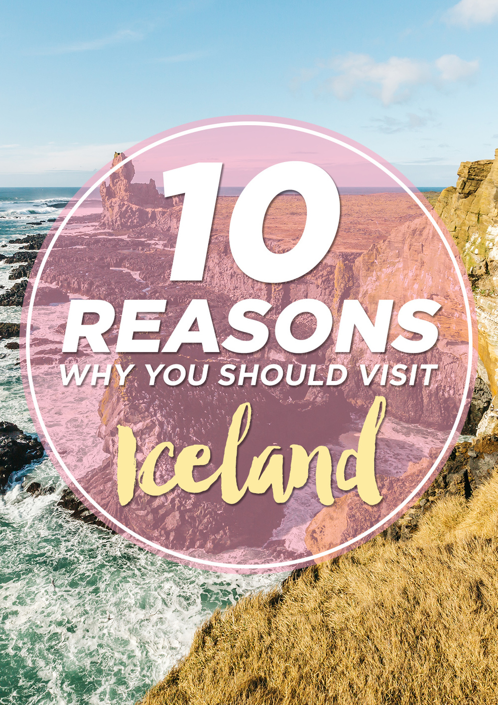 Iceland 10 Reasons Pinterest www.thetravelpockets.com