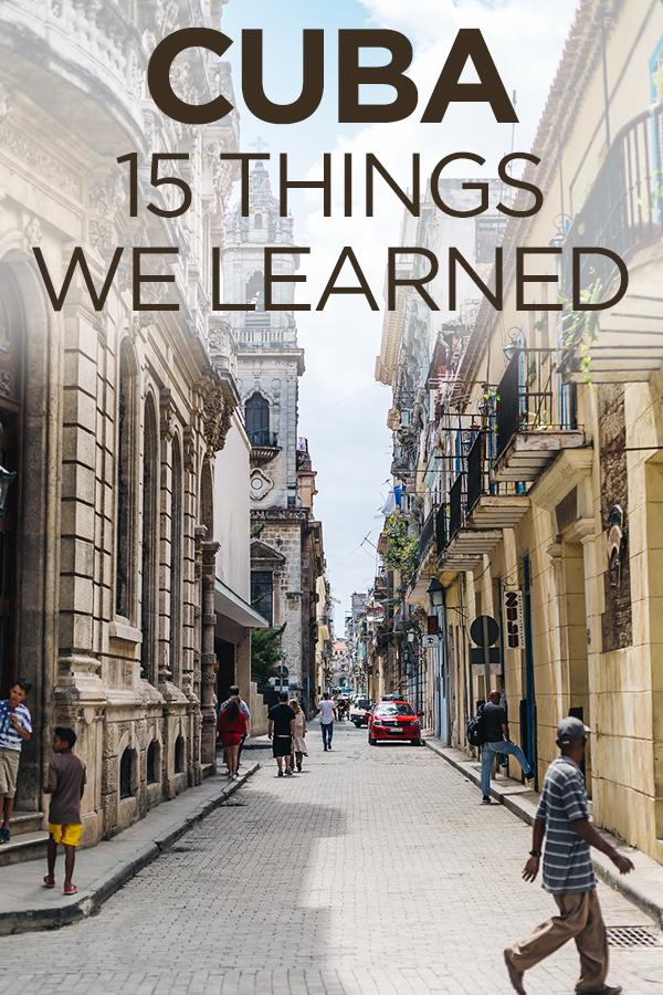 Cuba Havana 15 Things We Learned