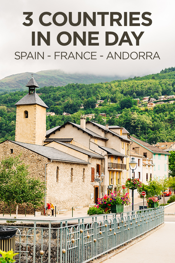 3 Countries in One Day from Barcelona #Spain #France #Andorra