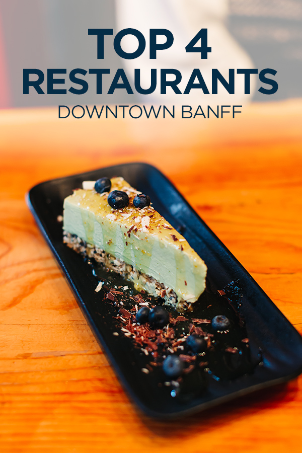 Top 4 restaurants in downtown Banff #Canada #restaurants #Banff #foodie