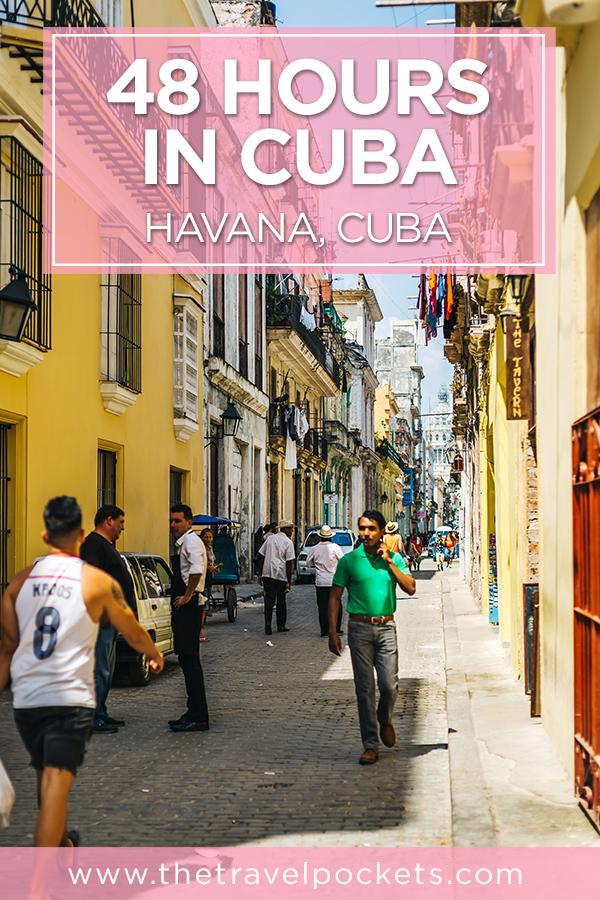 48 Hours in Havana Cuba #Havana #Cuba #Caribbean