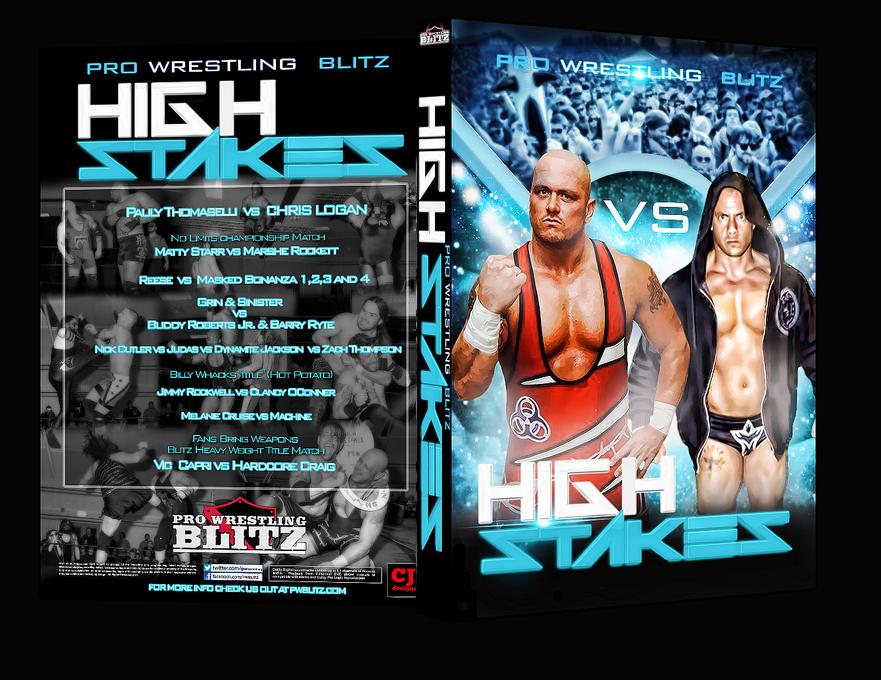 Pro Wrestling Blitz High Stakes