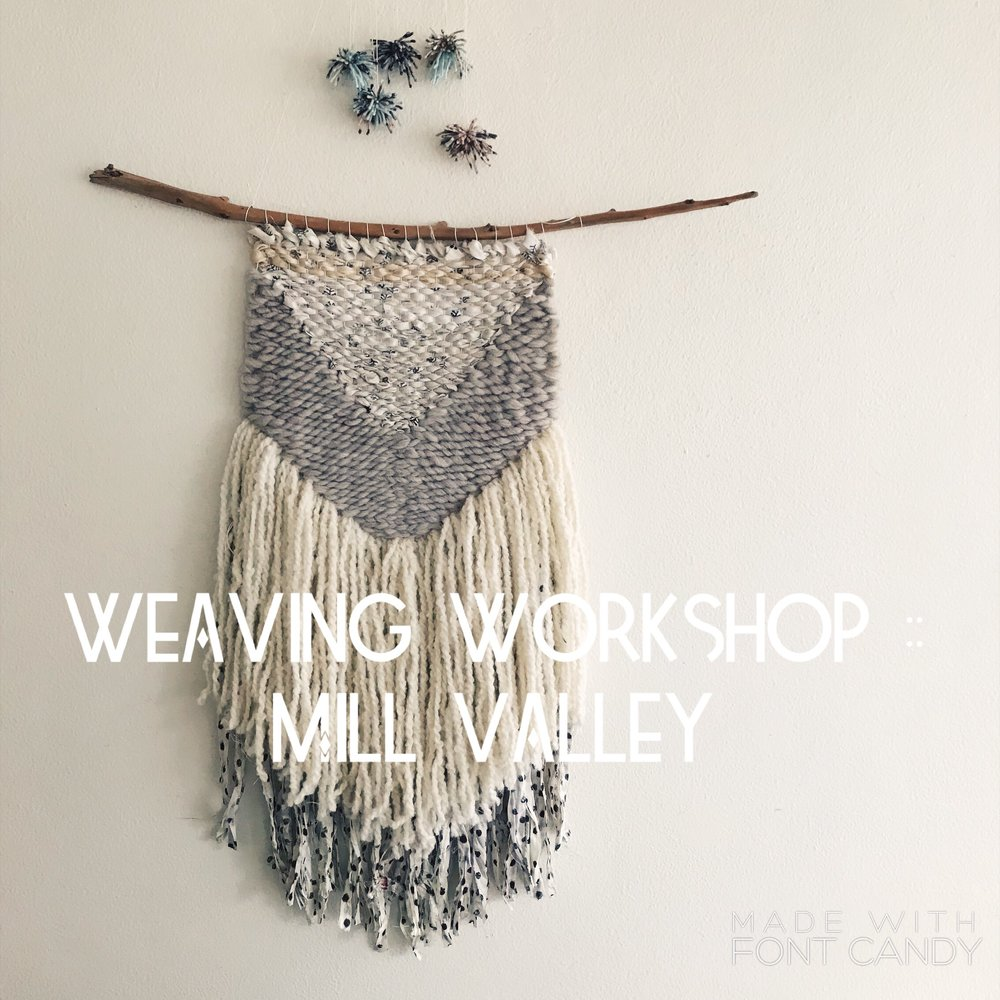 Weaving :: The Makery :: Mill Valley