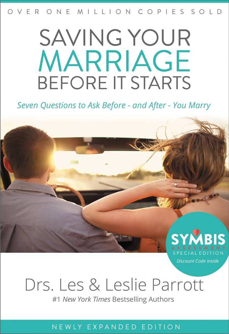 Saving Your Marriage Before It Starts  by Drs. Les & Leslie Parrott
