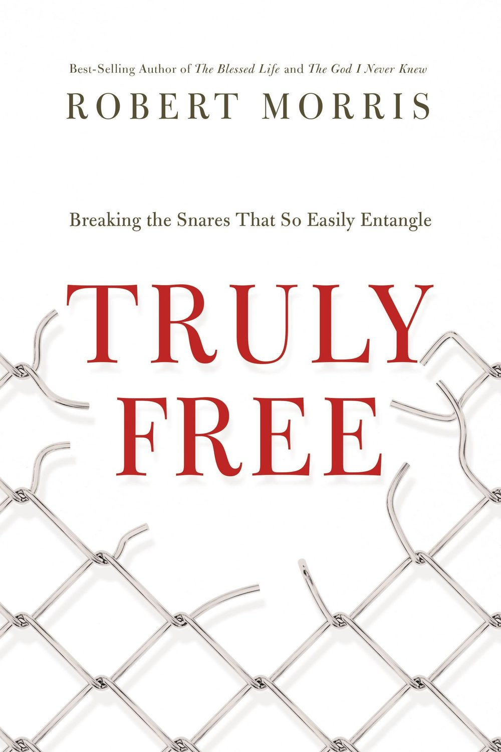 Truly Free  by Robert Morris