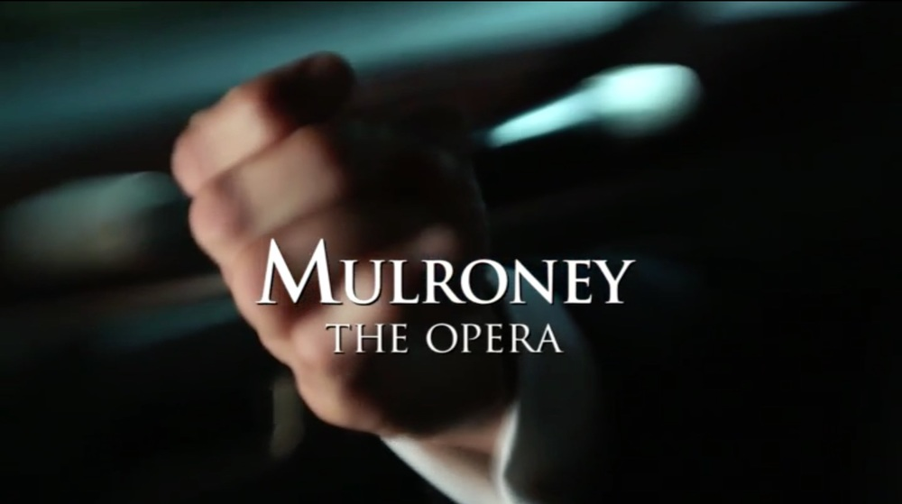 Mulroney The Opera.jpg