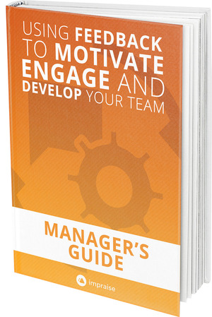 eBook: Manager's Guide to Using Feedback to Motivate, Engage and Develop Your Team