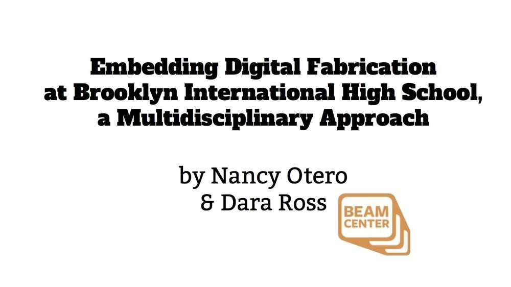 Embedding Digital Fabrication Presentation-Nancy & Dara.jpg