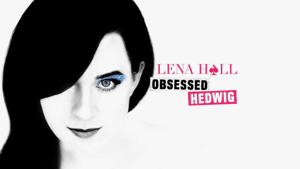 Obsessed: Hedwig and the Angry Inch