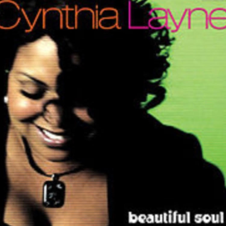 1. Beautiful Soul - Released in 2007 by Cynthia Layne, this is for the R&B/smooth jazz fans out there. Find it on iTunes.