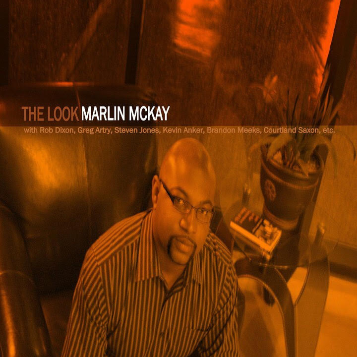 7. The Look - Released in 2015 by Marlin McKay, trumpeter McKay flexes his composition muscles and musical sensitivity in this poignant and