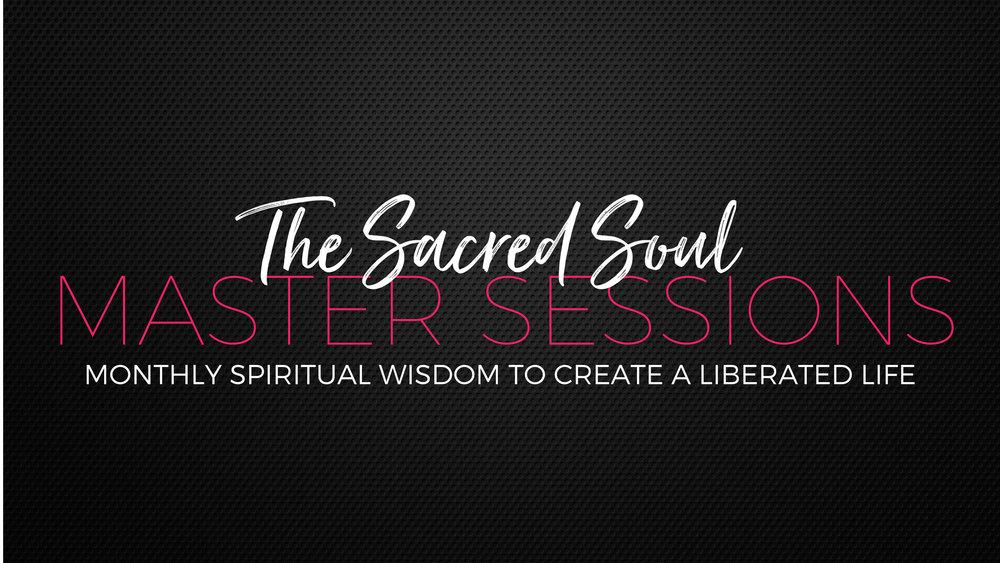 Sacred Soul Master Sessions