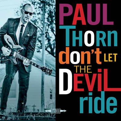 don t let the devil ride paul thorn