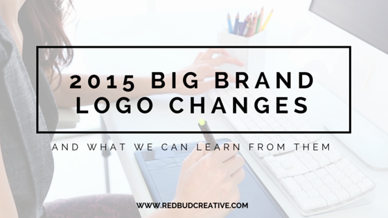 2015 Big Brand Logo Changes - RedbudCreative.com