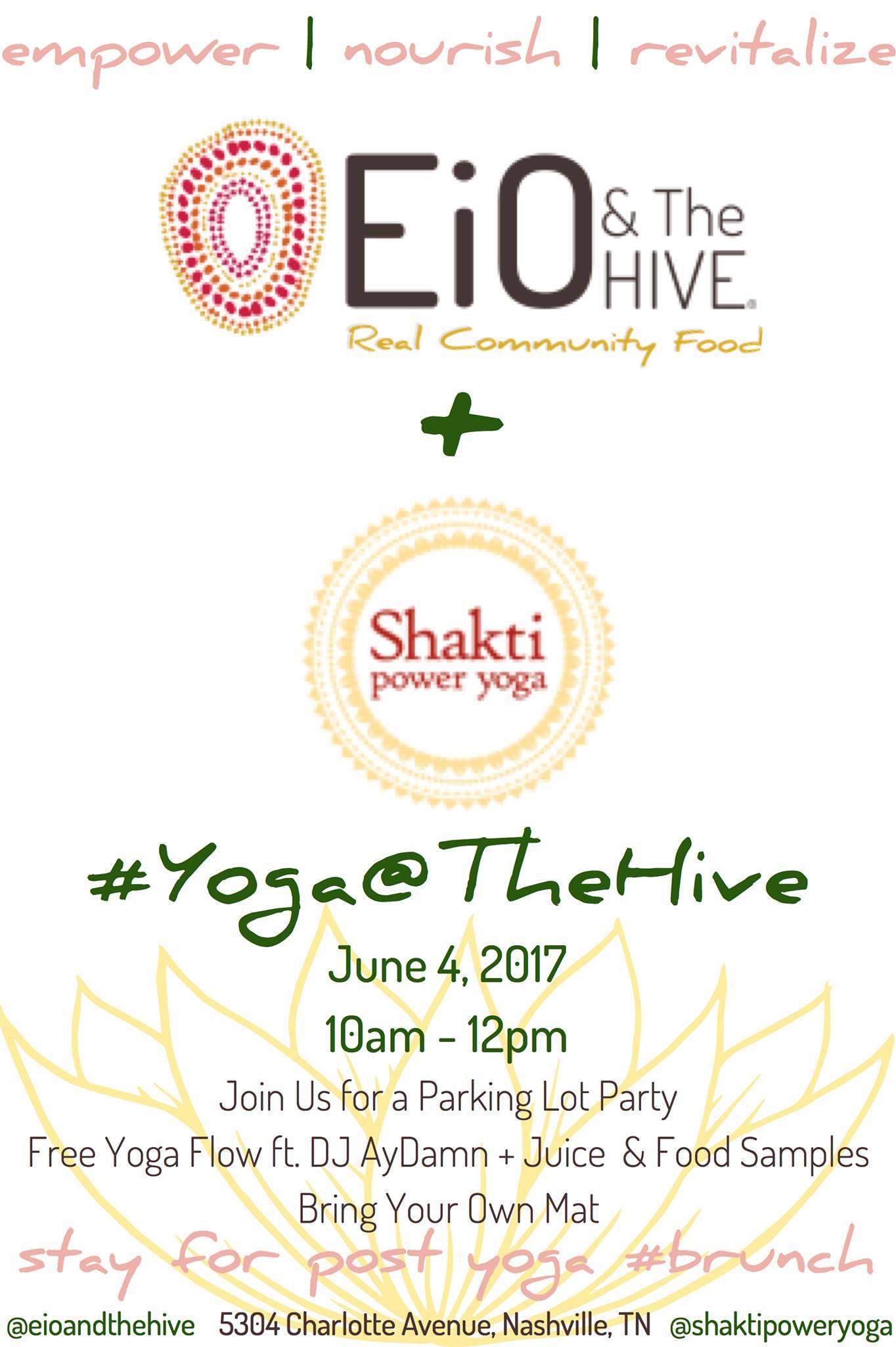 Eio The Hive Shakti Power Yoga Parking Lot Party Shakti Power Yoga