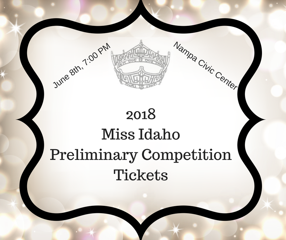 2018 Miss IdahoPreliminary CompetitionTickets (2).png