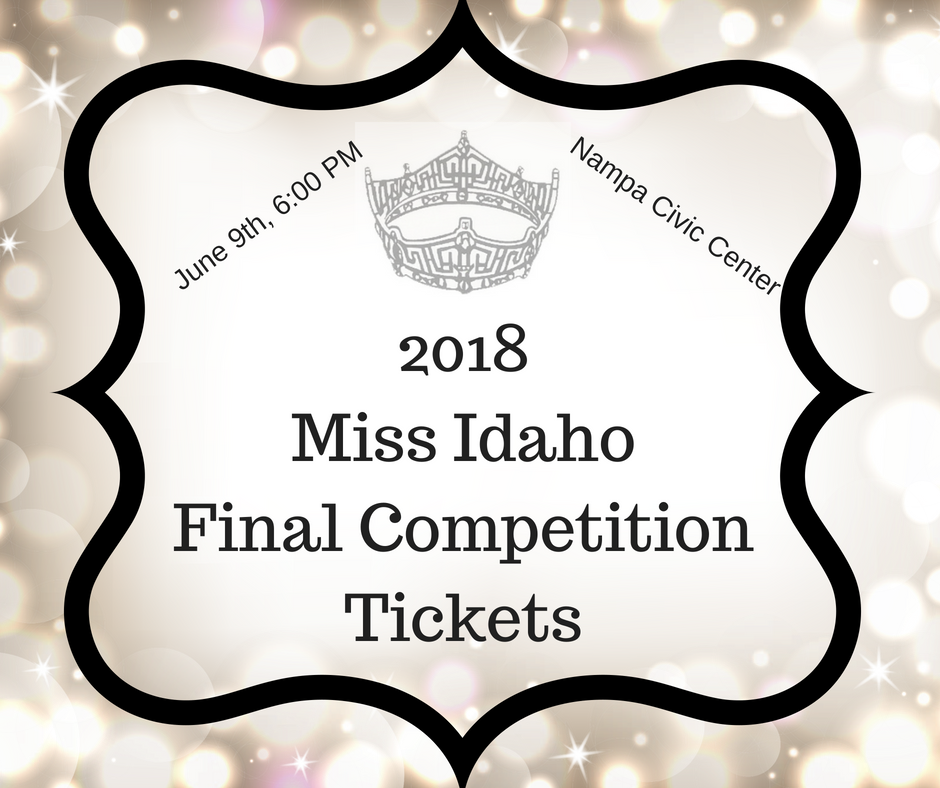 2018 Miss IdahoFinal CompetitionTickets (1).png