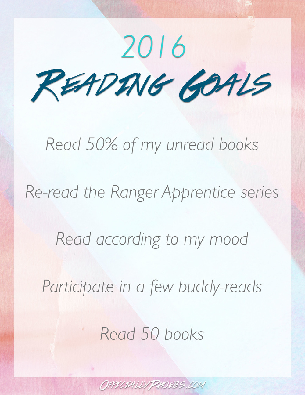 2016ReadingGoals_OfficiallyPhoebs.jpg