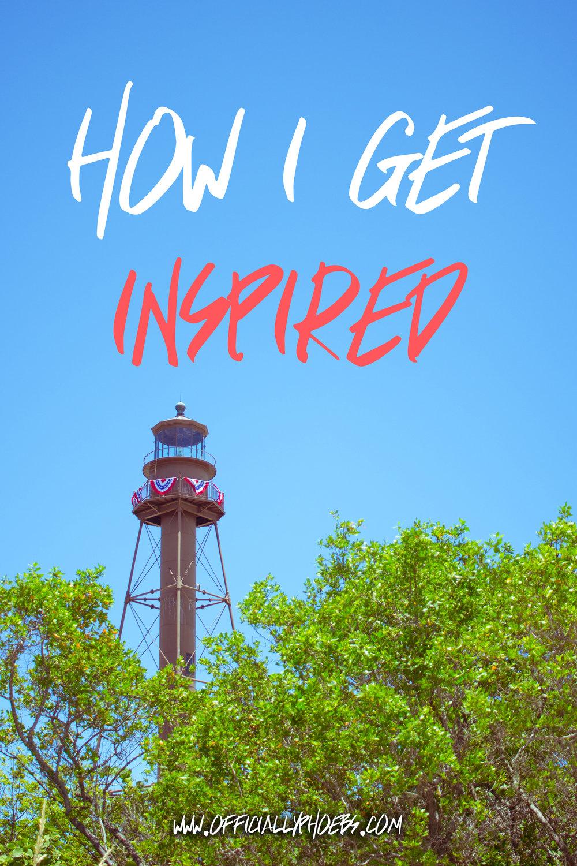 How I Get Inspired.jpg