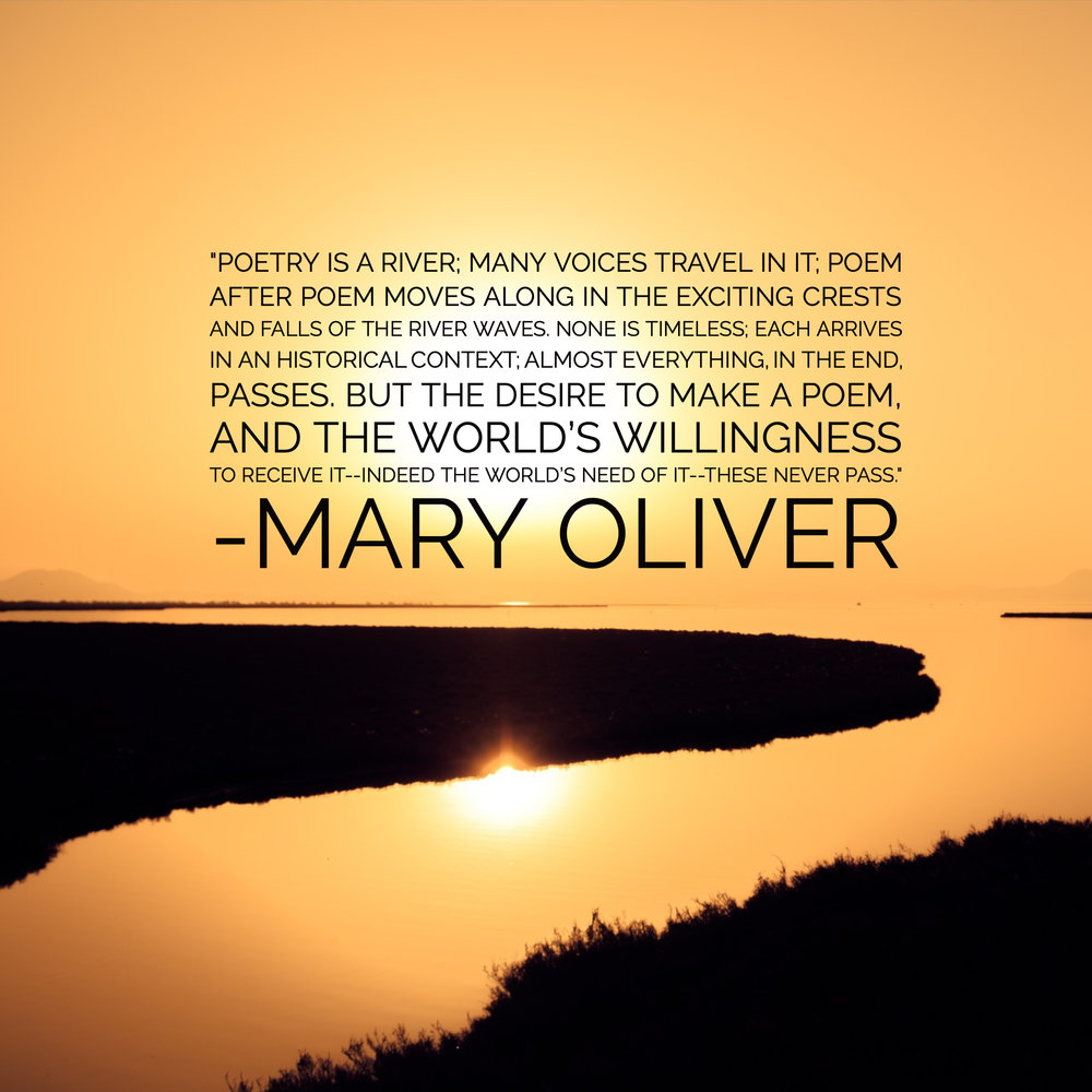 Mary Oliver Poetry is a river.jpg