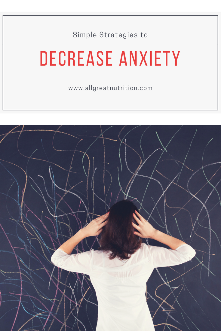simple strategies to decrease anxiety