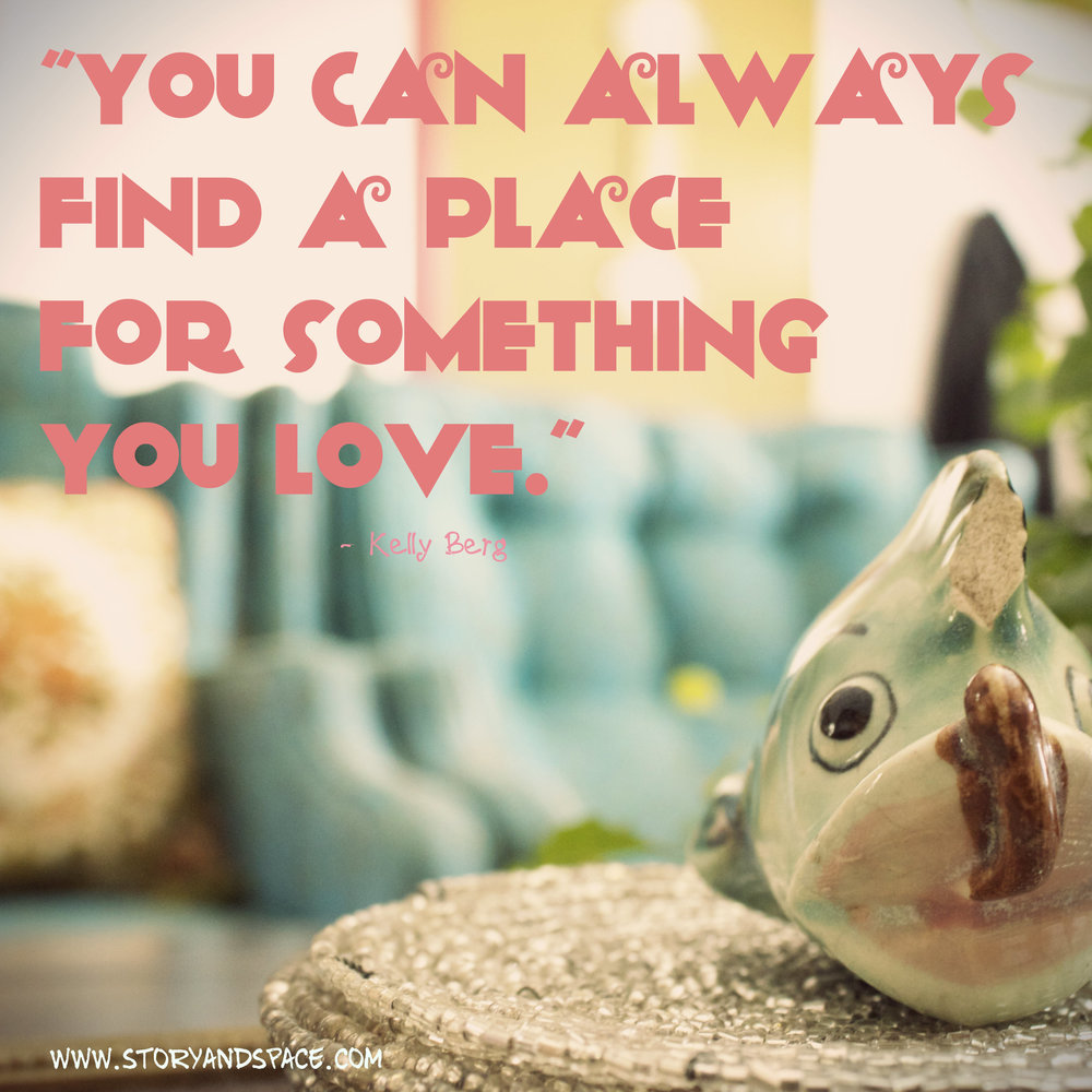 find a place for what you love.jpg