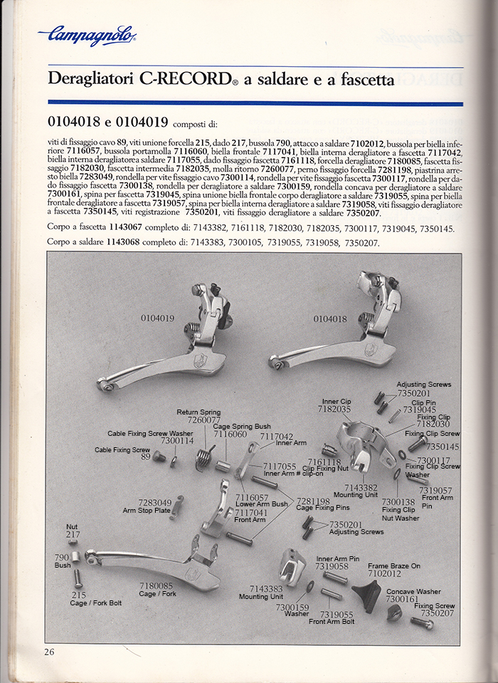 The 1st Gen Campagnolo C Record front derailleur exploded diagram for 1984-1986 Gen 1 0104019 Braze On / 0104018 Clip On front derailleurs in Campagnolo Catalogue n18 bis.