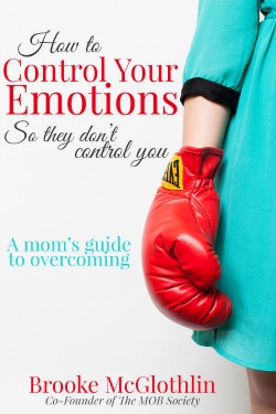 a mom's guide to overcoming