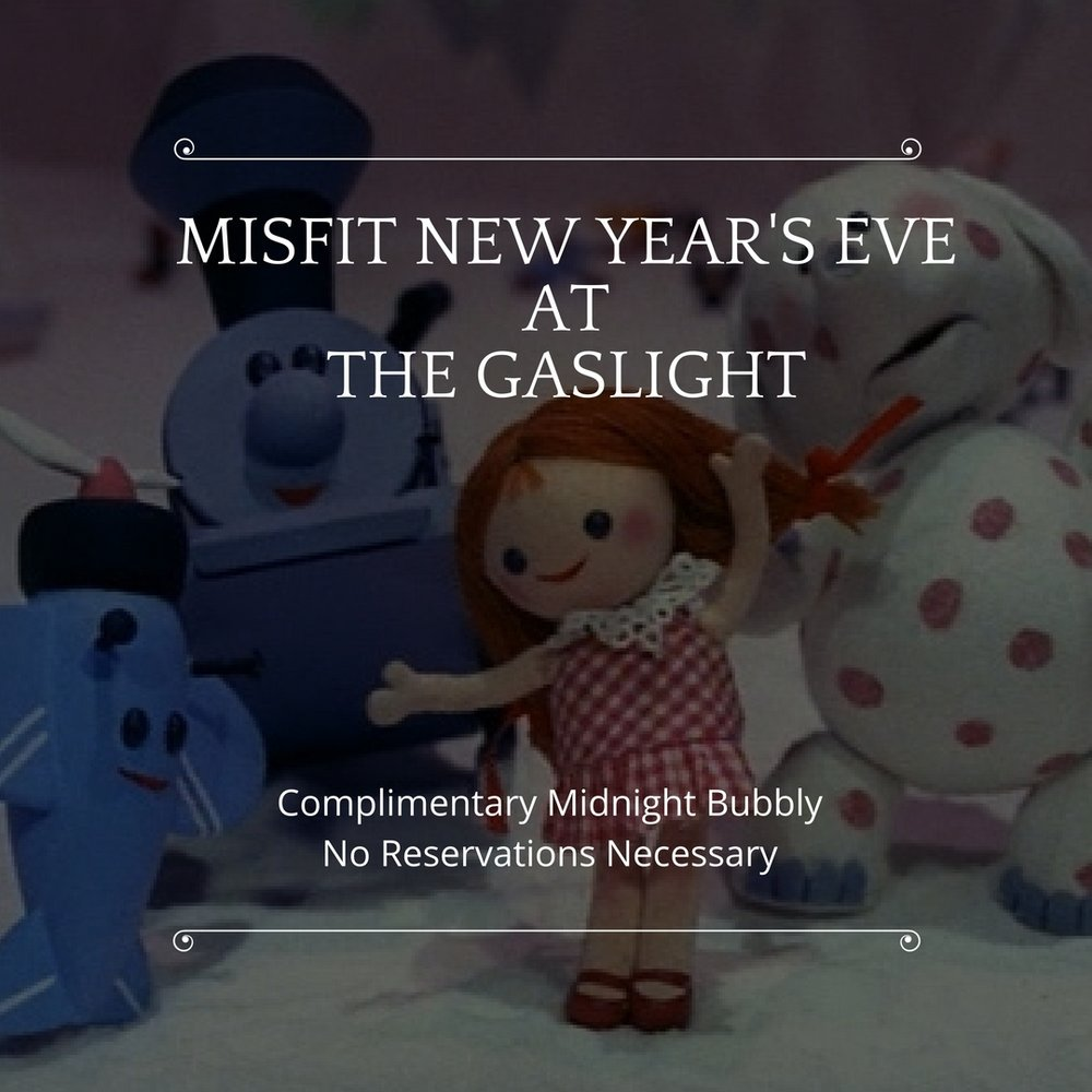 MISFIT NEW YEars Eve @ The I love you. Always..jpg