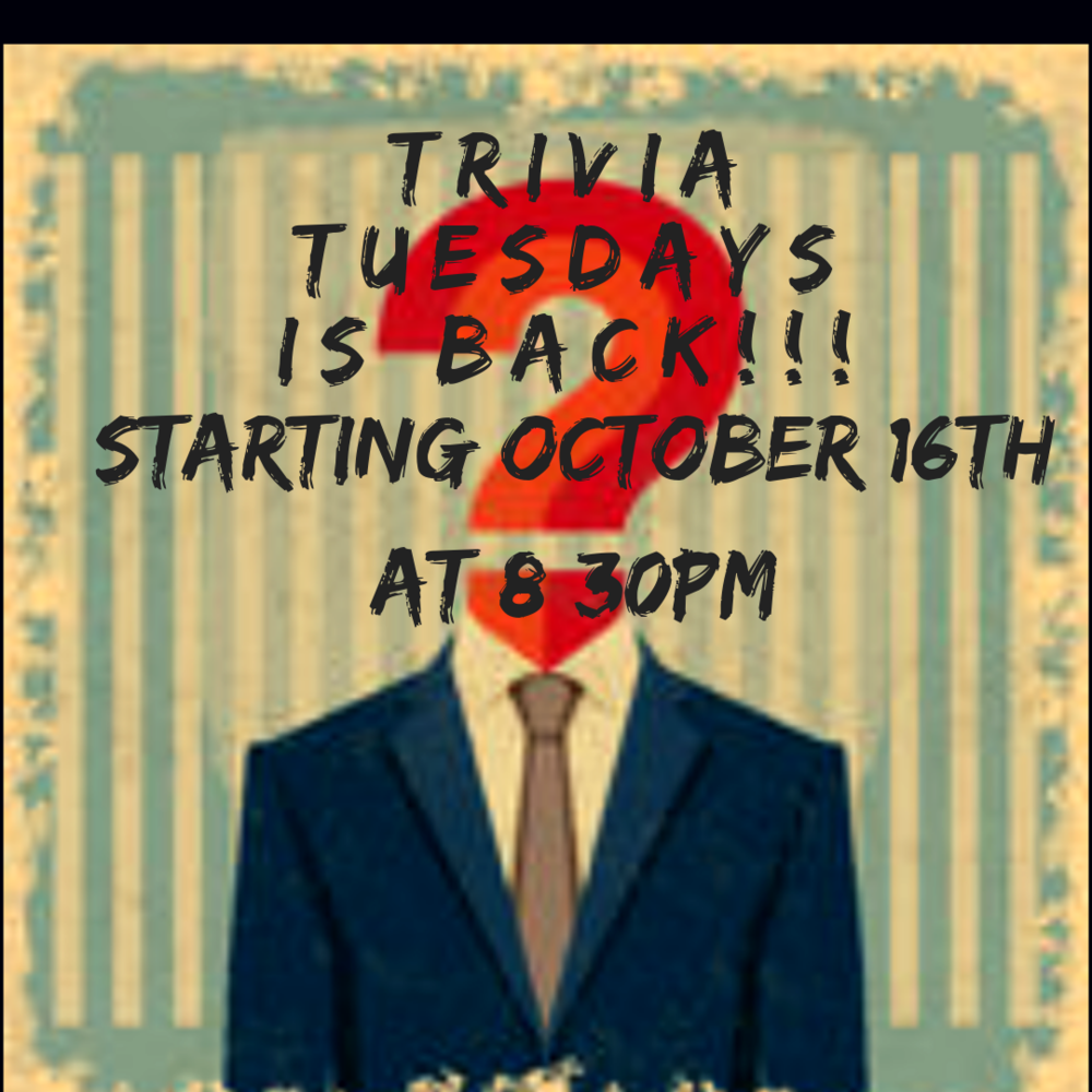 Join us every Tuesday starting October 16th for our weekly trivia night.  General knowledge questions, beer specials, prizes for the winners and this year we've got a trophy! Teams of up to 4. Come early to guarantee a seat! Get your thinking caps on folks!  See you Tuesdays!