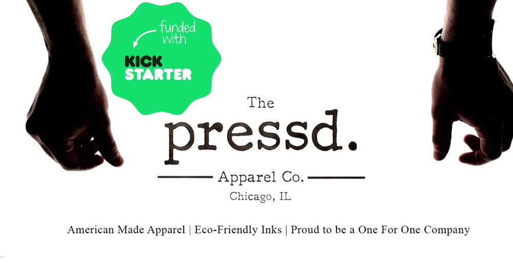 Thank you to all the backers that successfully funded pressd apparel on kickstarter, raising more than 10k in 40 days!