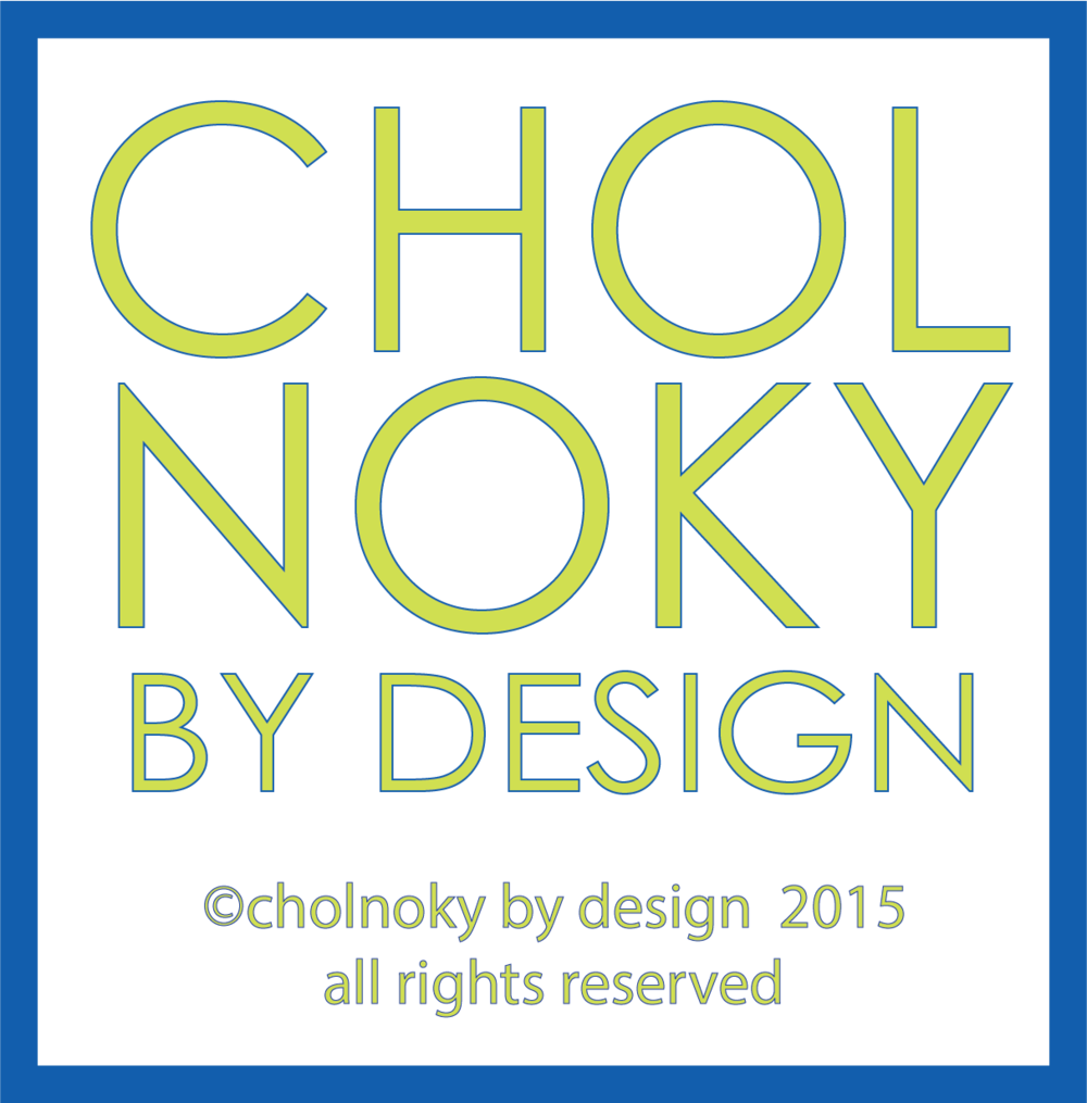 CHOLNOKY BY DESIGN