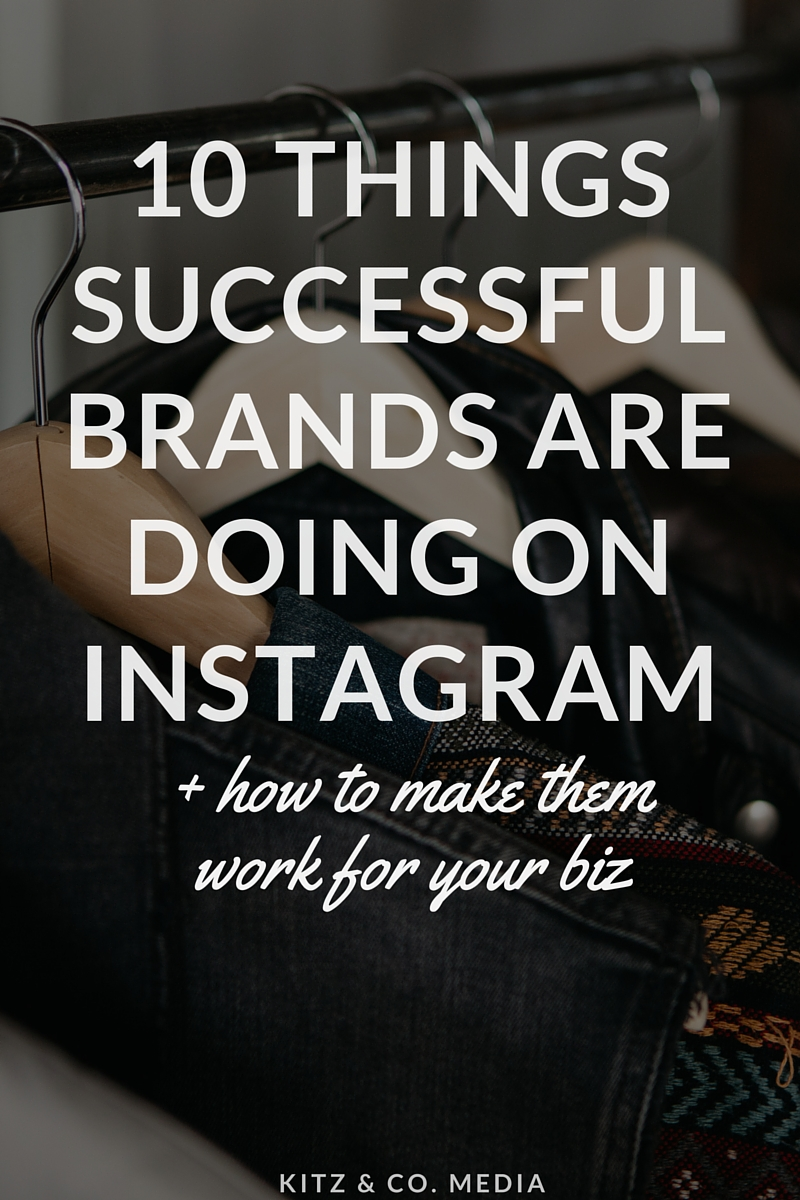 Things Successful Brands Are Doing On Instagram