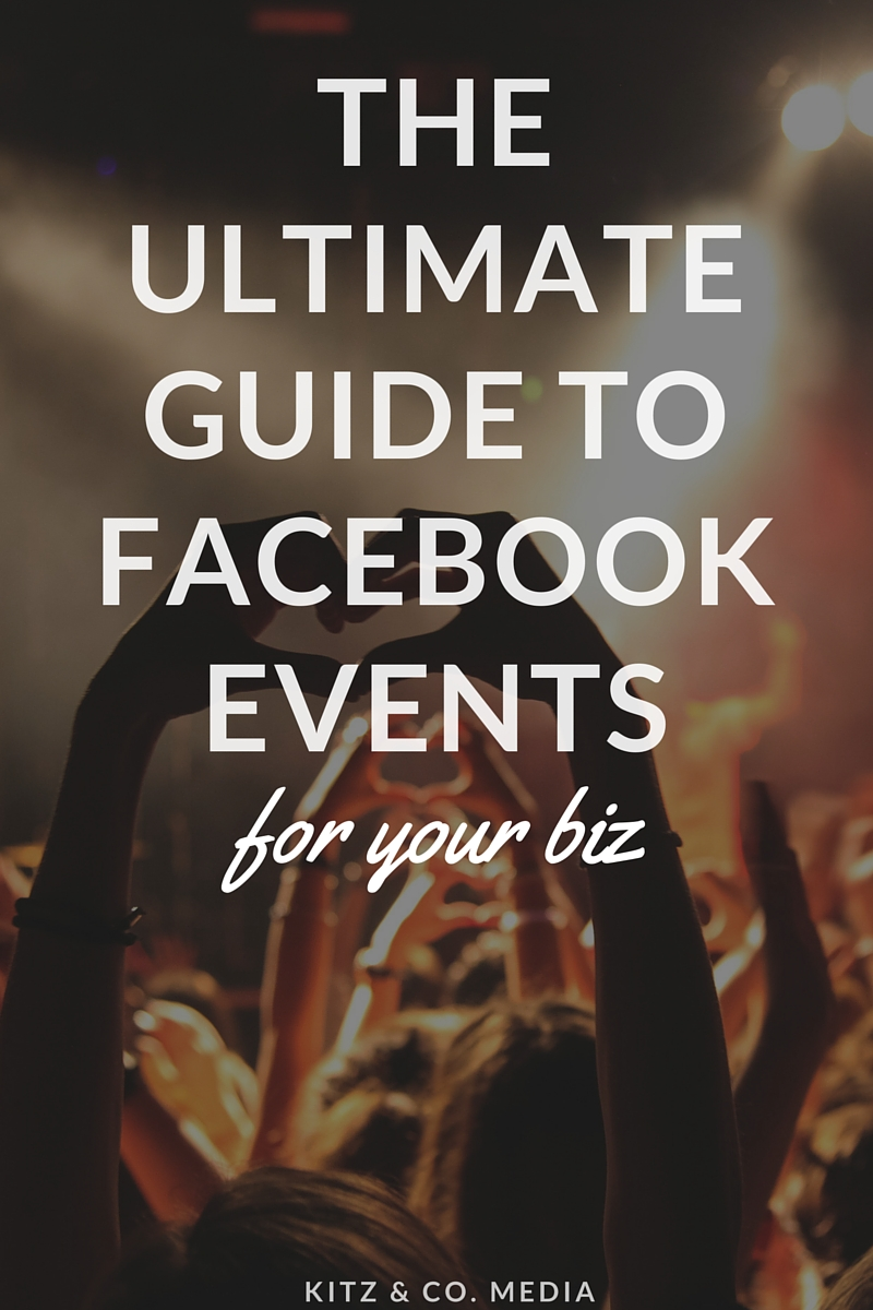 The Ultimate Guide To Facebook Events For Your Biz