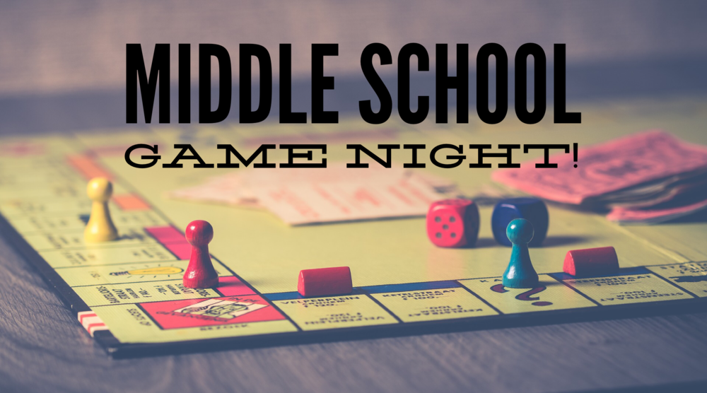 Middle School Game Night.PNG