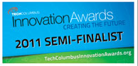 2011 Semi-Finalist for Outstanding Product and Outstanding Business Start-Up