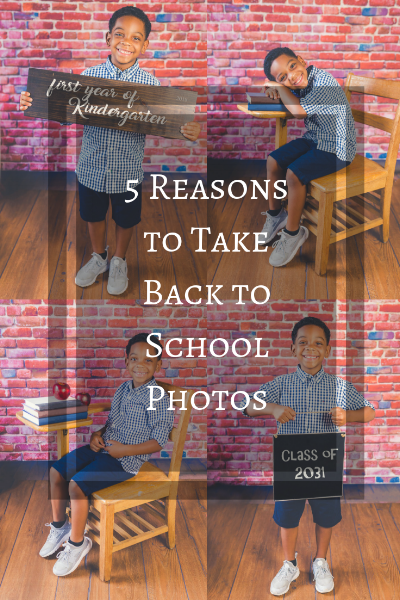 5 Reasons to Take Back to School Photos.png