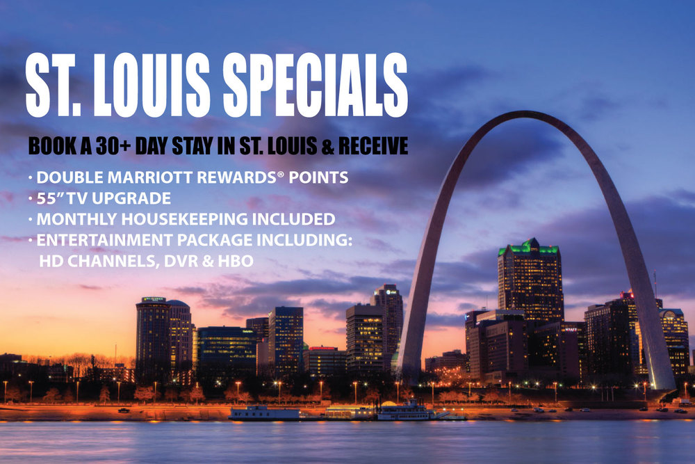St. Louis Specials – Book at 30+ day stay in St. Louis and receive bonuses!