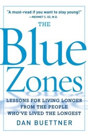 Recommended Reading - The Blue Zones – Dan Buettner