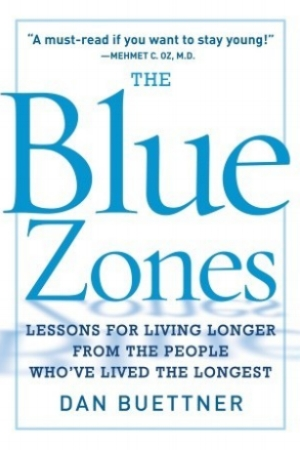 Recommended Reading - The Blue Zones - Dan Buettner