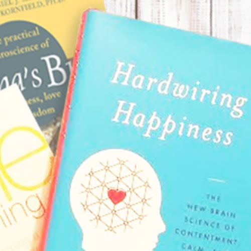 Recommended Read - Learn more about how to hardwire happiness, understanding the new brain science of contentment, calm & confidence