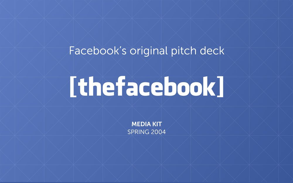 the facebook pitch deck from 2004 pitch deck examples. Black Bedroom Furniture Sets. Home Design Ideas