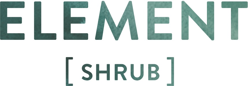 Element [Shrub] - Hand Crafted Shrubs (a.k.a. Cocktail Vinegars) & Shrub Sodas