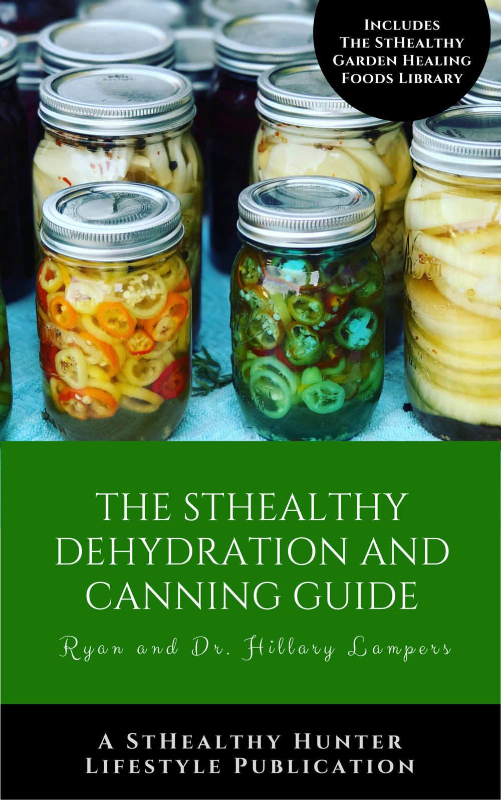 If you love food prep, you need this book.  - The StHealthy Dehydration and Canning Guide