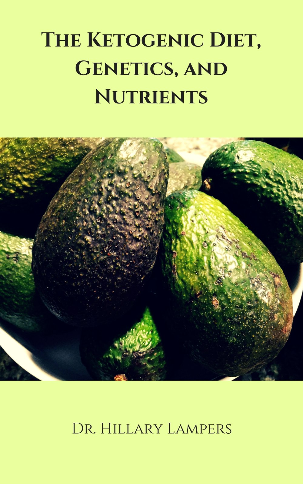 The Ketogenic Diet, Genetics, and Nutrients    -