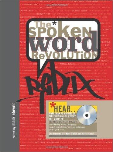 The Spoken Word Revolution Redux