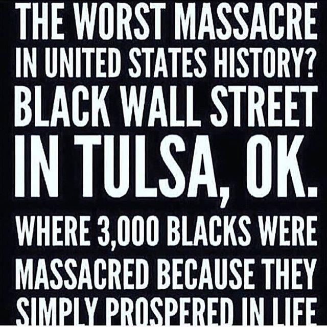 #staywoke #knowyourhistory #BlackWallStreet #whattheydontwantyoutoknow