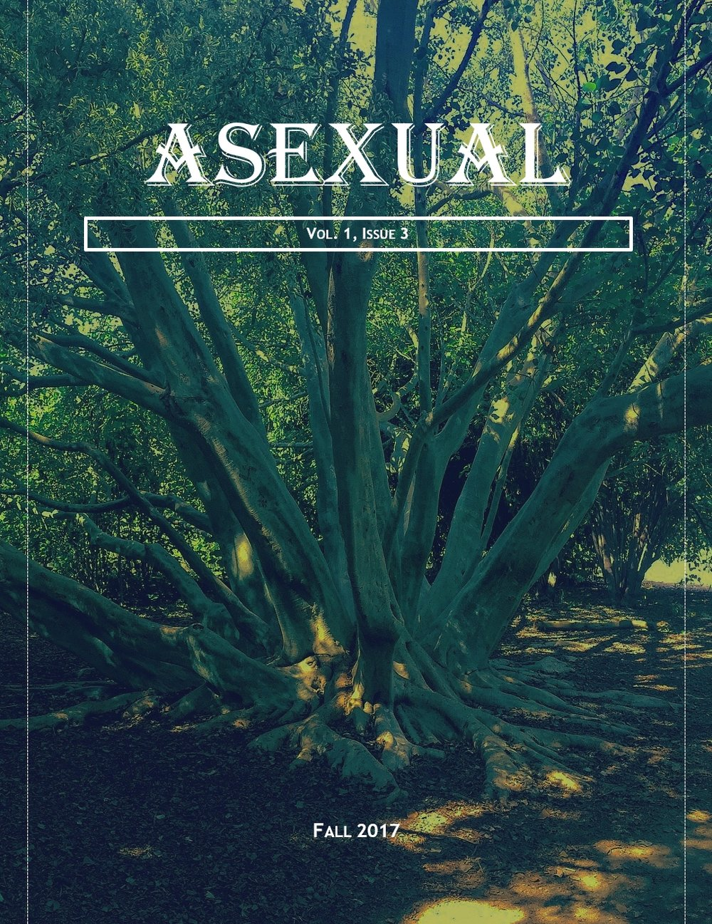 The Asexual is a quarterly journal featuring writers and creators from under the ace umbrella. This is the cover for volume 1, issue 3.