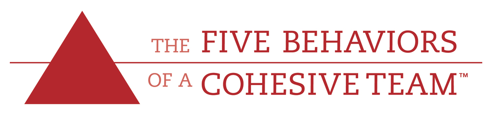 Five Behaviors of a Cohesive Team™