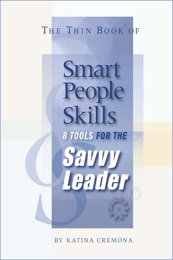 The Thin Book of Smart People Skills -
